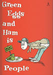 Green Eggs and Ham is People