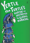 Yertle the Turtle's Habitat was Destroyed by G. W.