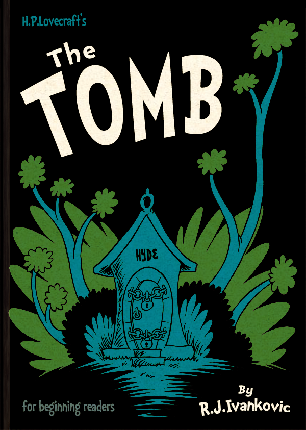 HPL's The Tomb (for beginning readers) - Cover by DrFaustusAU