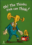 Oh! The Thinks Fink Can Think!