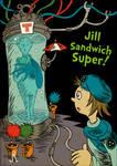Jill Sandwich Super!