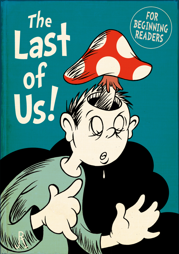 Random & Crazy Pictures - Page 36 The_last_of_us___for_beginning_readers__by_drfaustusau-d6aa9fb