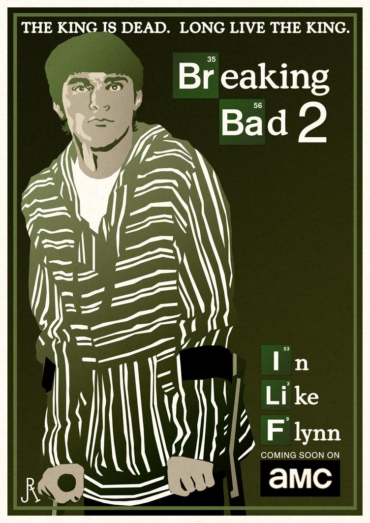 Breaking Bad 2: In Like Flynn by DrFaustusAU