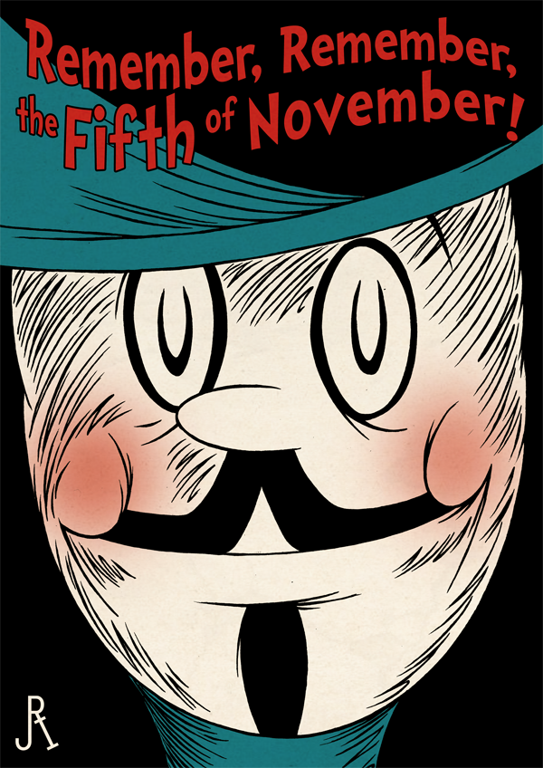 Remember, Remember, the Fifth of November!