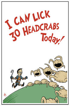 I Can Lick 30 Headcrabs Today!