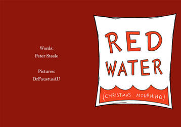 Red Water (Christmas Mourning) 00 by DrFaustusAU