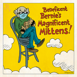 Beneficent Bernie's Magnificent Mittens!
