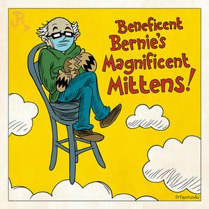 Beneficent Bernie's Magnificent Mittens!
