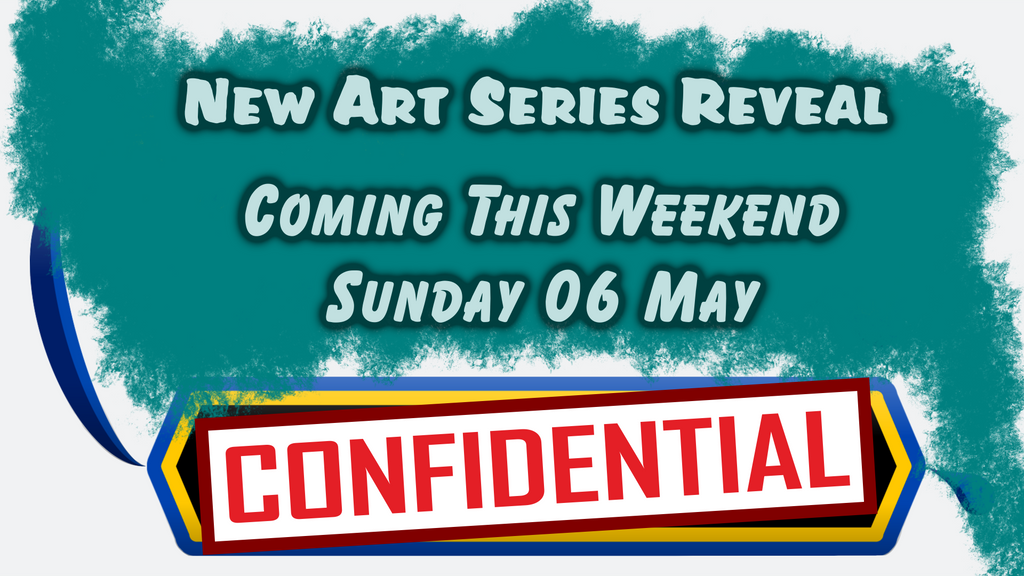 New Art Series Reveal - Coming This Weekend by Naean