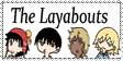 Layabouts fan. by guumijuice