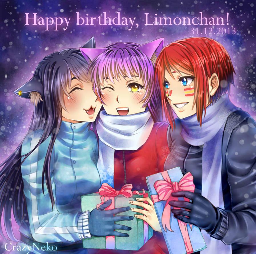 Happy birthday, Limonchan! by CrazyNeko-Reset