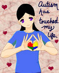 Autism has touched my life