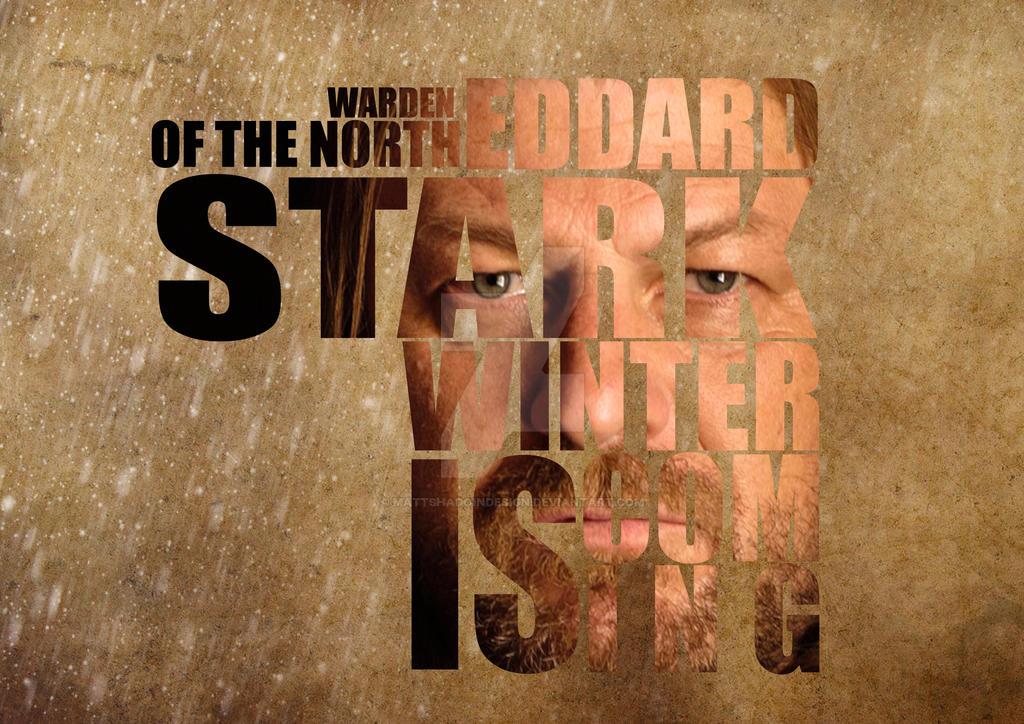 Eddard Stark by MattShadoinDesign