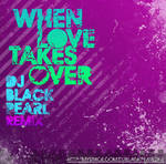 When Love takes over - Remix