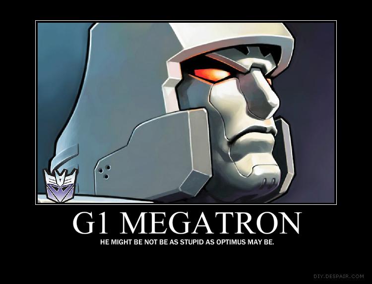 Megatron Demotivationa...