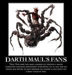 Darth Mauls's fans