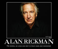Rest in Peace for Alan Rickman