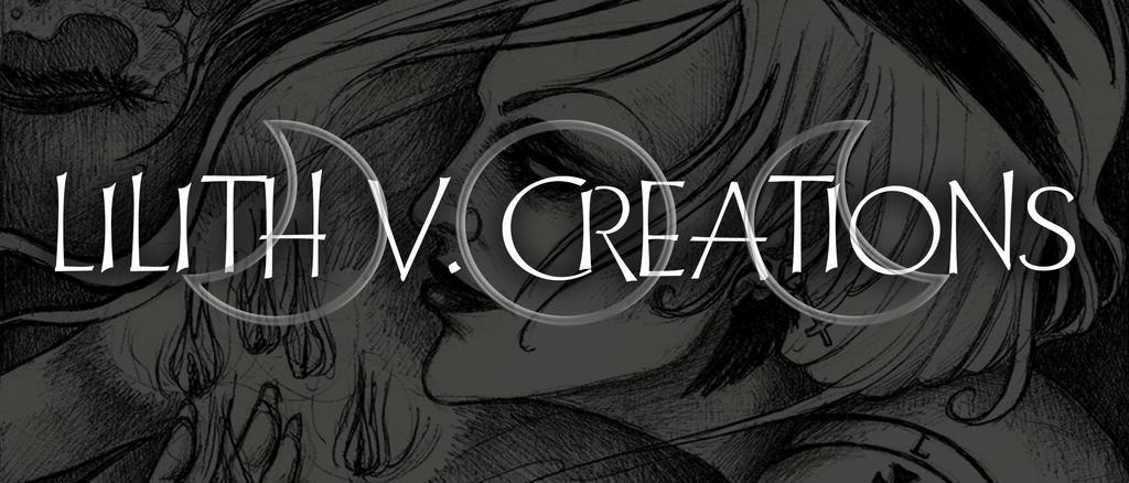 LILITH V. CREATIONS by LilithVampiriozah