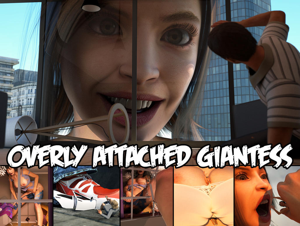 Overly Attached Giantess - Now Available! by RedFireD0g