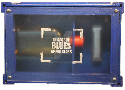 In case of blues, break glass