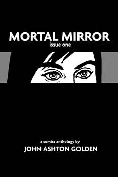 Mortal Mirror Issue One