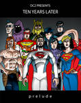 DC2 Presents: 10 Years Later
