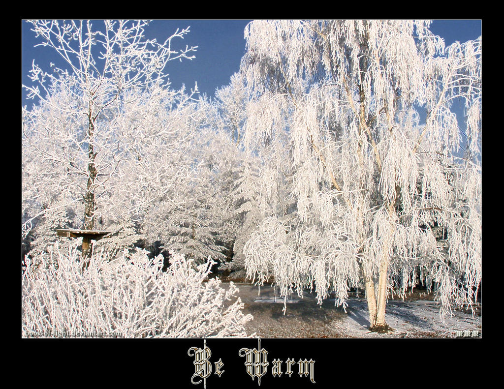 Be Warm by ShyloLove