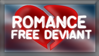 Romance Free Deviant by RoboticMasterMind