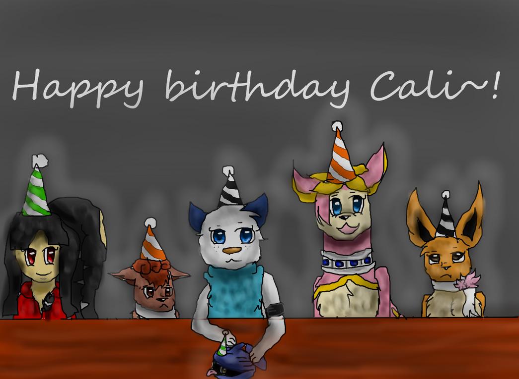 Happy Birthday Cali! by Peppermintninjakitty