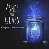 Ashes and Glass: Chapter 3 by Leunbrund