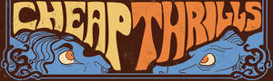 cheap thrills - a banner