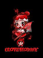 I Love Mommy by Mizuki-Yorudan