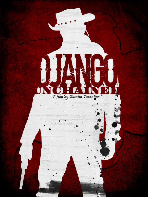 Django Unchained Poster by Crazeejezza