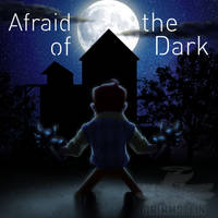 'Afraid of the Dark' Cover Art [OUT NOW] by Grimmstein
