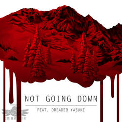 Not Going Down Cover Art