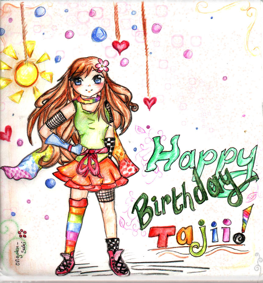 --Happy Birthday Tajii-- By Ongaku-suki On DeviantART