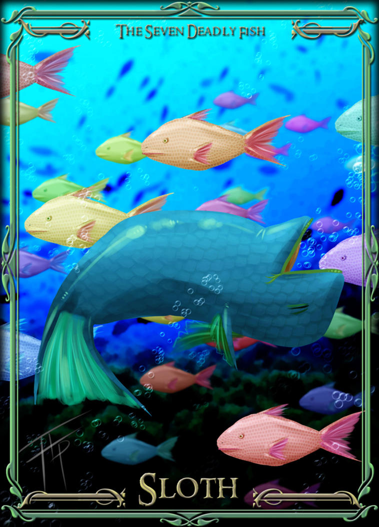 The seven deadly fish sloth by bathiel on deviantart for What are the seven fishes