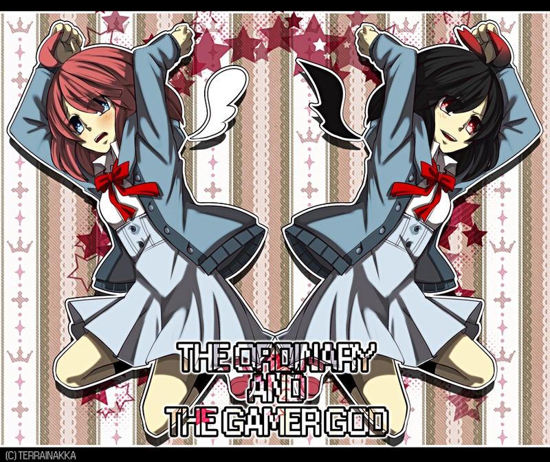 THE ORDINARY AND THE GAMER GOD by TerrainAKKA