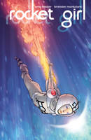 Rocket Girl #1 Cover by Tentopet