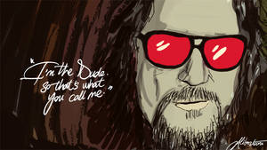 you can call him the dude