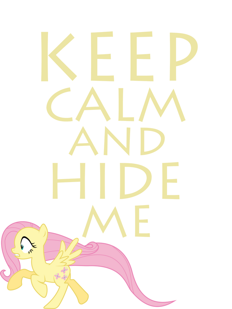 Keep Calm And Hide Me by Mt80