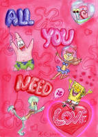 All You Need is Love by Spongefifi