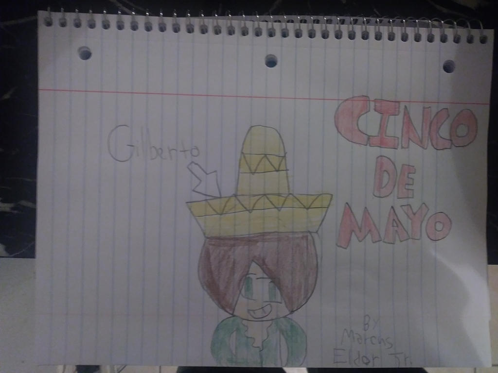 Cinco De Mayo featuring Gilberto by marcusderjr