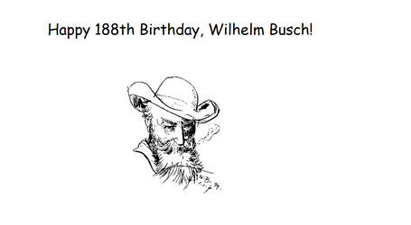 Happy Birthday Wilhelm Busch