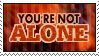 You're Not Alone Stamp by Ryugexu