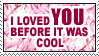 Before It Was Cool Stamp by Ryugexu