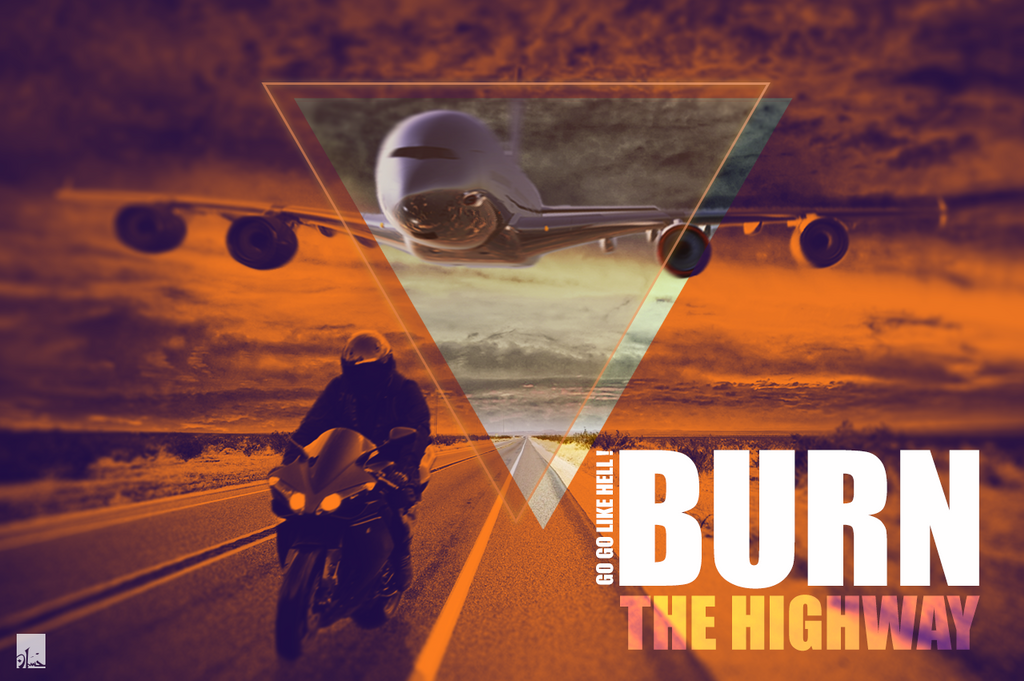 Burn The Highway by hassaan-ALalosy