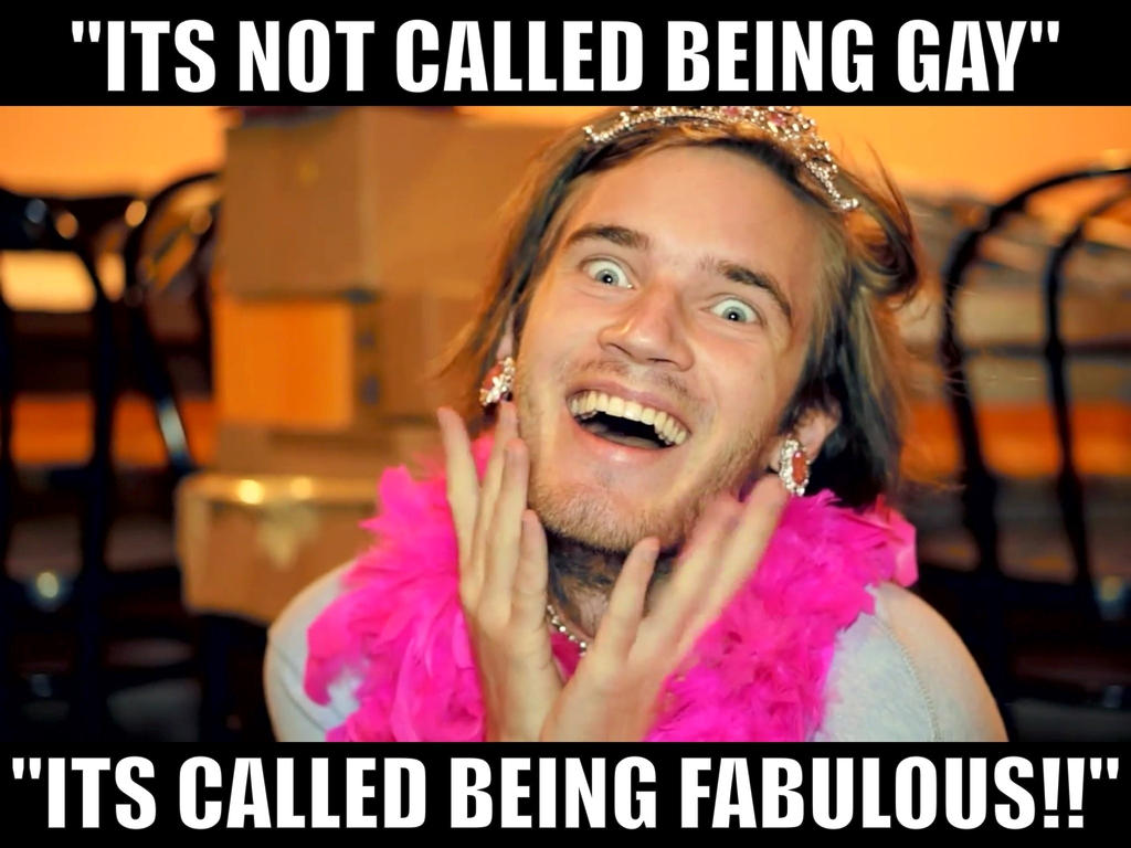 pewds is fabulous by - photo #3