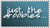 'Just The Droobles' stamp by Until-The-Dark
