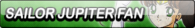 Sailor Jupiter (Original Anime) Fan Button